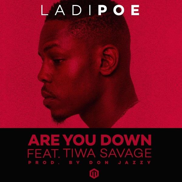 Ladipoe Are You Down ft Tiwa Savage