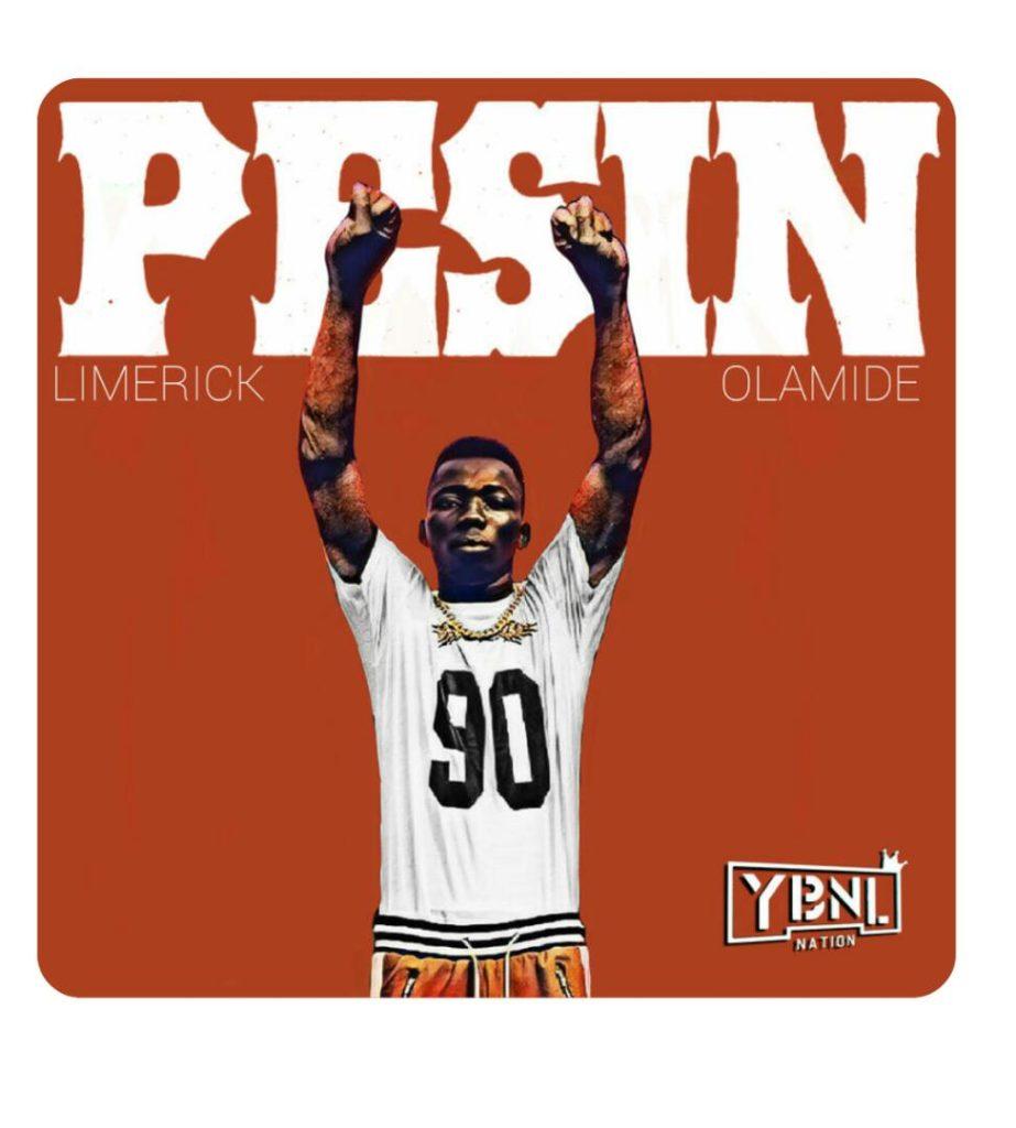 Limerick - Pesin ft Olamide