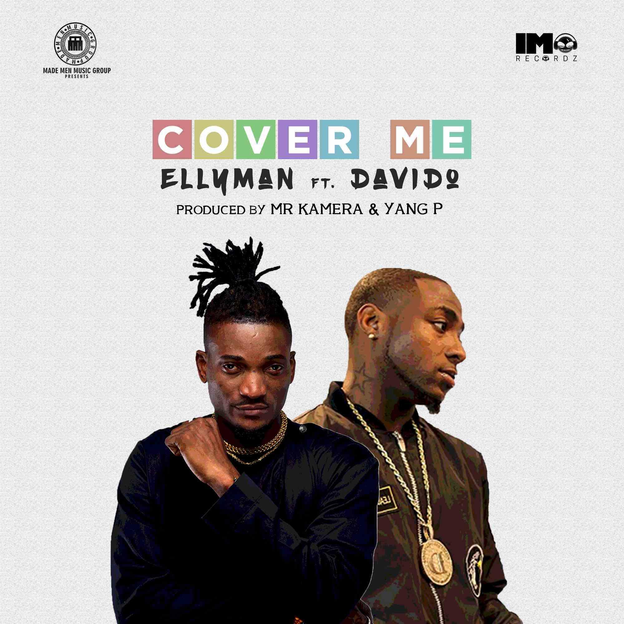 Ellyman ft Davido - Cover Me