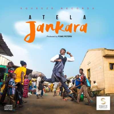 Atela- Jankara (Prod. by Fome Peters)