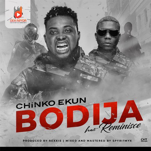 Chinko Ekun – Bodija ft Reminisce