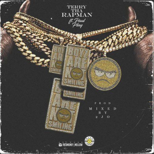 Terry Tha Rapman feat. Paul Play - Boyz Are Not Smiling