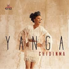 Chidinma - Yanga (Song & Video)