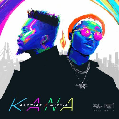 Olamide feat. Wizkid - Kana