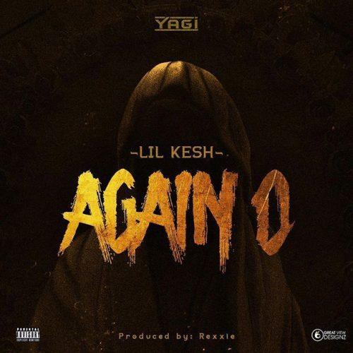 Lil Kesh - Again O