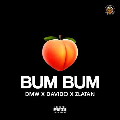 'Bum Bum' By DMW x Davido x Zlatan