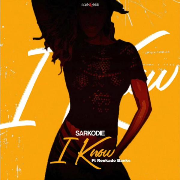 I Know by Sarkodie ft Reekado Banks