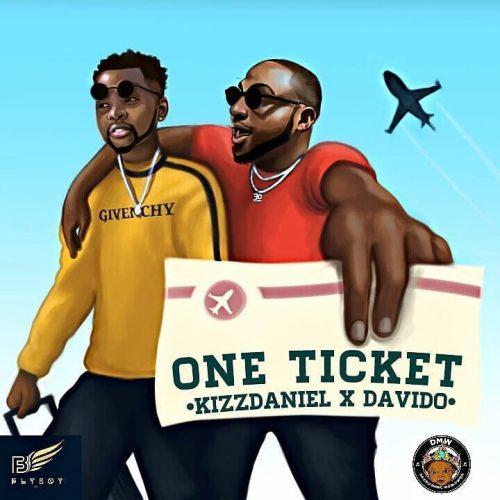 Kizz Daniel X Davido - One Ticket