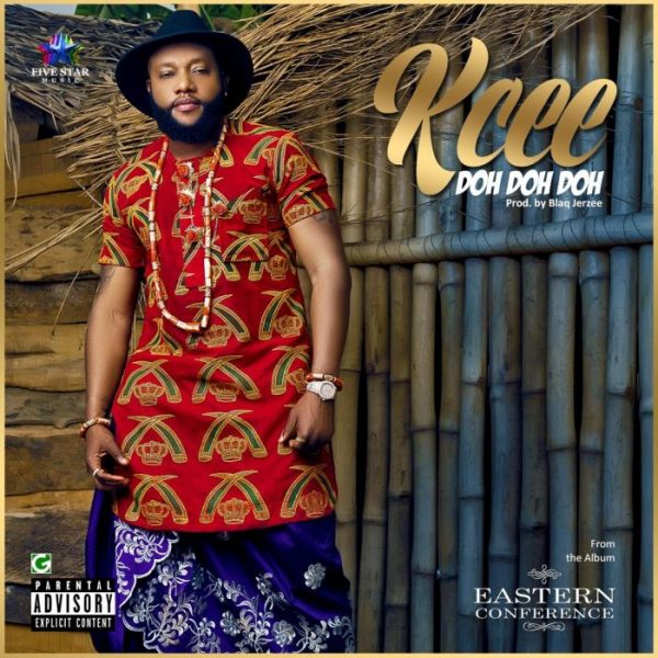 Doh Doh Doh By Kcee