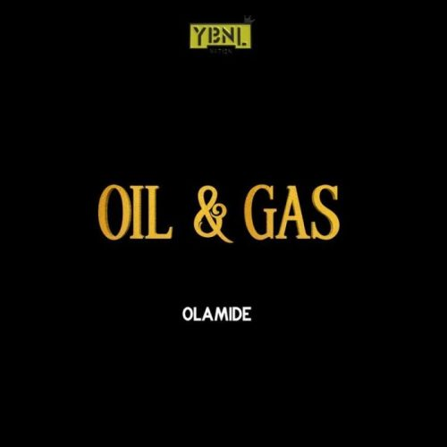 Oil And Gas By Olamide