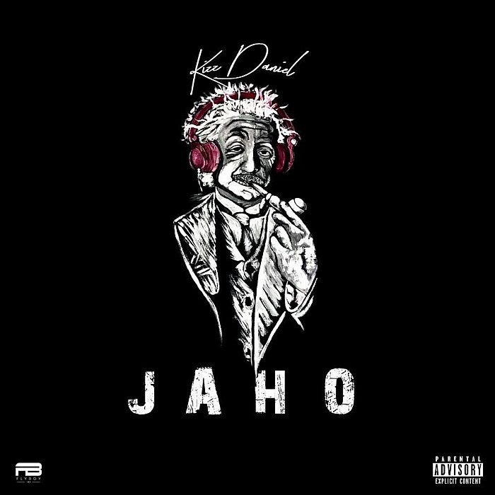'Jaho' by Kizz Daniel