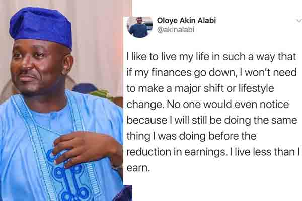 Some wise words from socialite, Akin Alabi